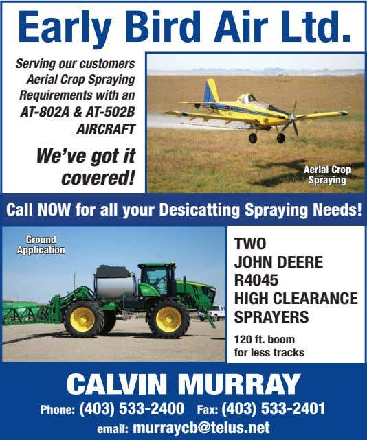 Early Bird Air Ltd. Serving our customers Aerial Crop Spraying Requirements with an AT-802A &
