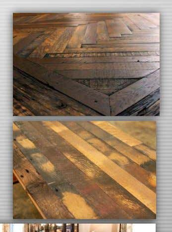 materials, sustainable design  Reclaimed top nailed oak With emphasis on local supplies, using domesticated woods