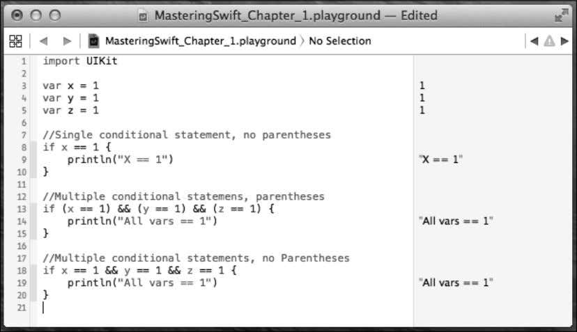 around the individual conditional statements that are on the same line. See the following Playground for