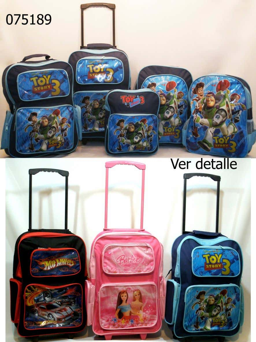 Distribuidor Mayorista SET DE MOCHILAS X 5 Códigos: 075189 Toy Story - 075190 Barbie - 075191