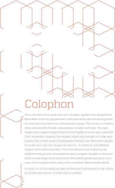 Colophon This man text of this book was set in Quadon. Quadon was designed by