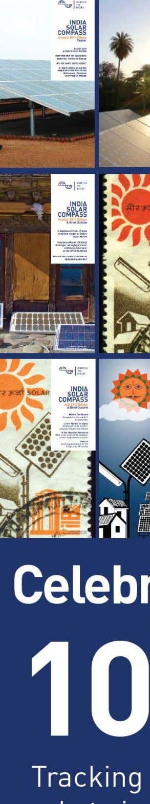 INDIA SOLAR COMPASS April 2013 Edition Market Dashboard A snapshot of the market's fundamentals Latest