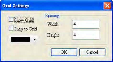 The default horizontal and vertical spacing are both 4. Figure 2-2-5-6 Grid Setting Show Grid is