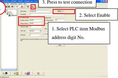 3. Press to test connection 2. Select Enable 1. Select PLC item Modbus address digit