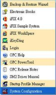 All programs Proficy HMI SCADA iFIX4.0 system configuration 2-2. Select icon to setup Driver. Then the