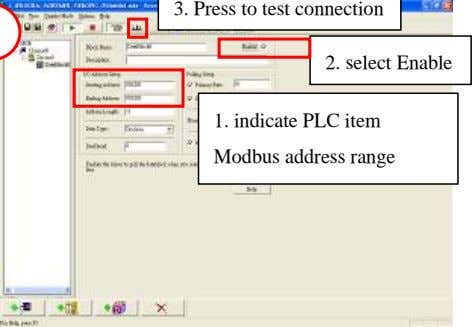 3. Press to test connection 2. select Enable 1. indicate PLC item Modbus address range