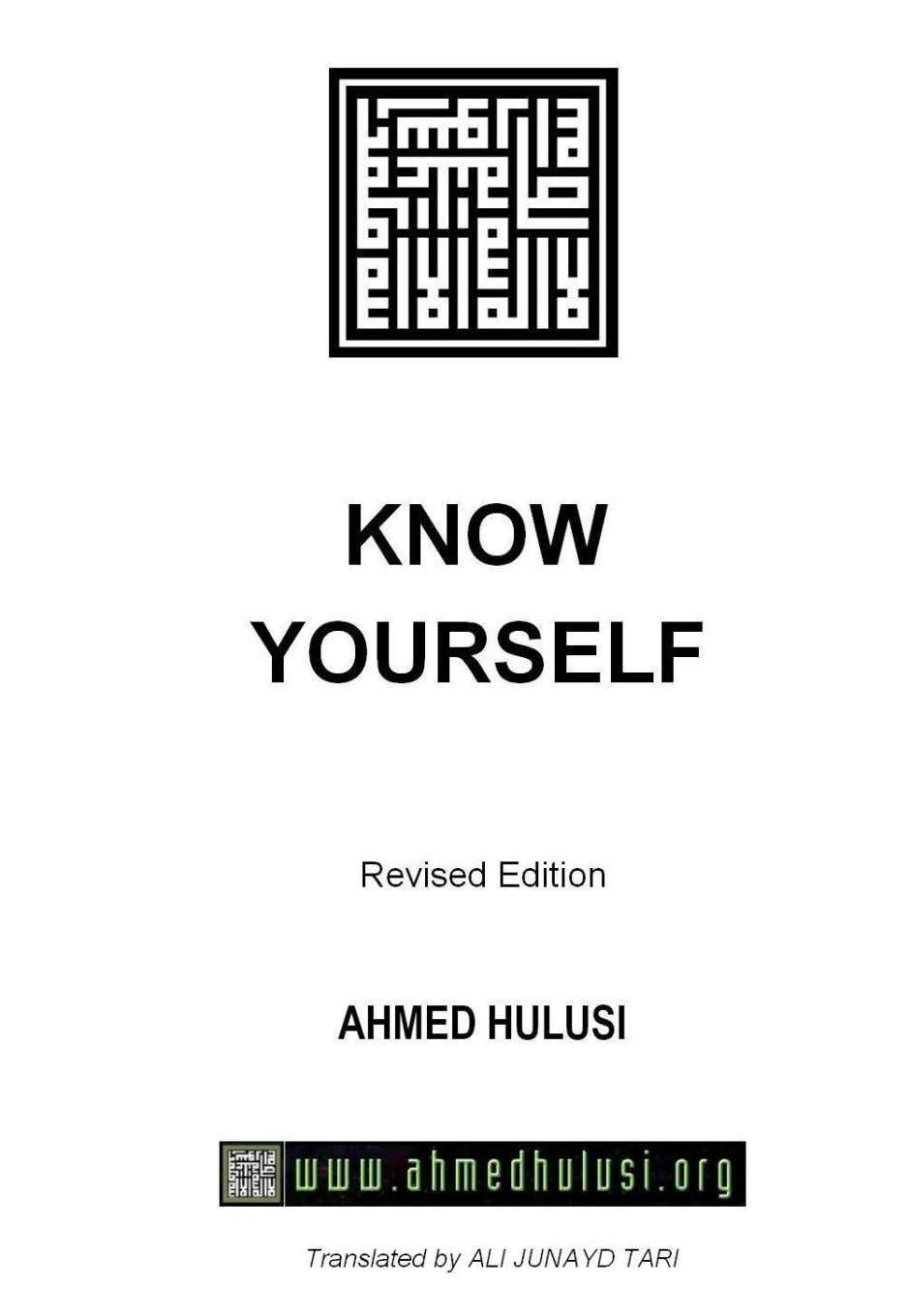 KNOW YOURSELF Revised Edition BY AHMED HULUSI Translated by