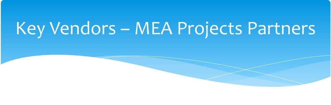Key Vendors – MEA Projects Partners