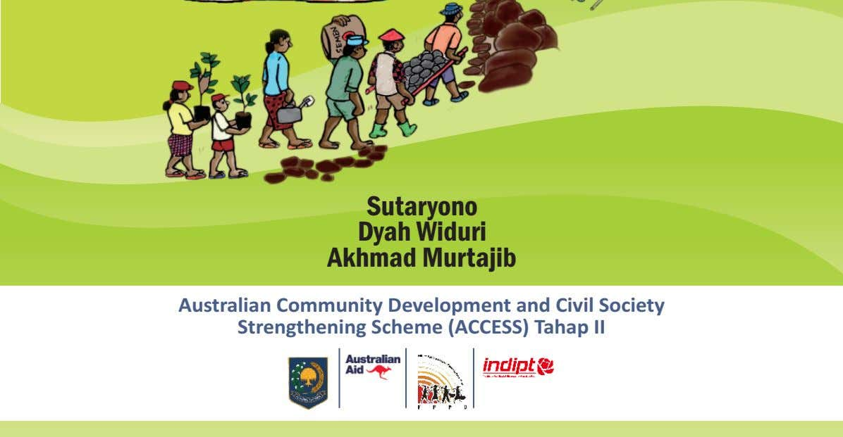 Sutaryono Dyah Widuri Akhmad Murtajib Australian Community Development and Civil Society Strengthening Scheme (ACCESS)