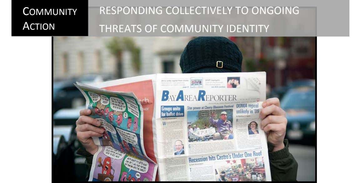 COMMUNITY ACTION RESPONDING COLLECTIVELY TO ONGOING THREATS OF COMMUNITY IDENTITY