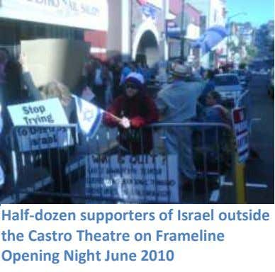 Half-dozen supporters of Israel outside the Castro Theatre on Frameline Opening Night June 2010