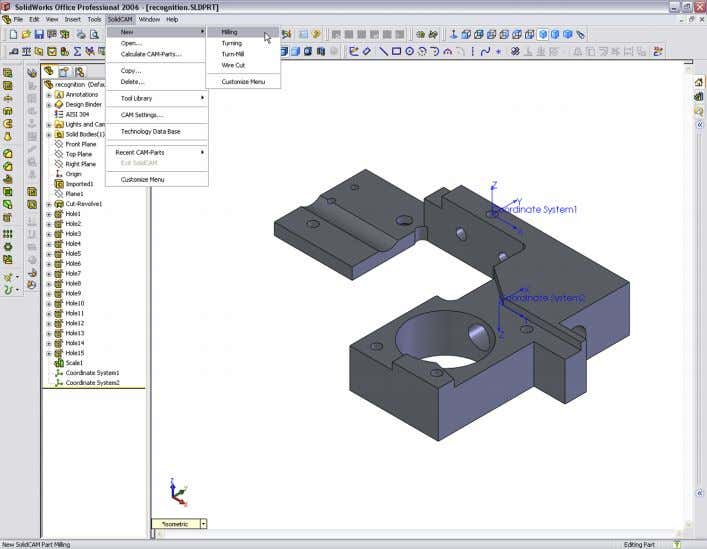 field SolidCAM in the main menu of SolidWorks and choose Milling from the New sub-menu. SolidCAM
