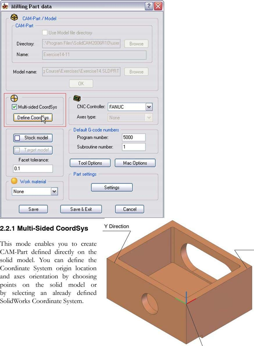 Y Direction 2.2.1 Multi-Sided CoordSys This mode enables you to create CAM-Part defined directly on