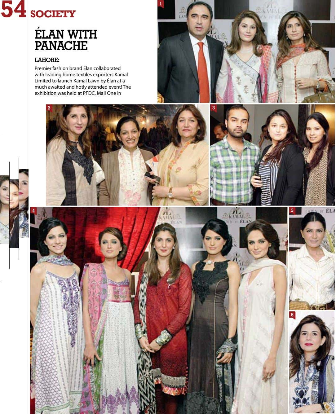 54 1 society Élan with panache lahORe: Premier fashion brand Élan collaborated with leading home