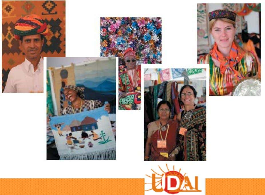 by panel of expert judges • Bhutan, China,Venezuela, India,Uzbekistan etc…even Afghanistan! http://www.udai.org 6