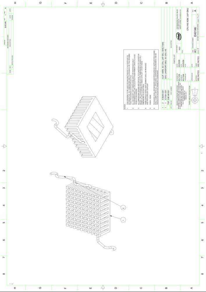 ® Atom™ Processor 200 Series / Intel Chipset Platform (E40146-001) 50 Thermal and Mechanical Design Guidelines