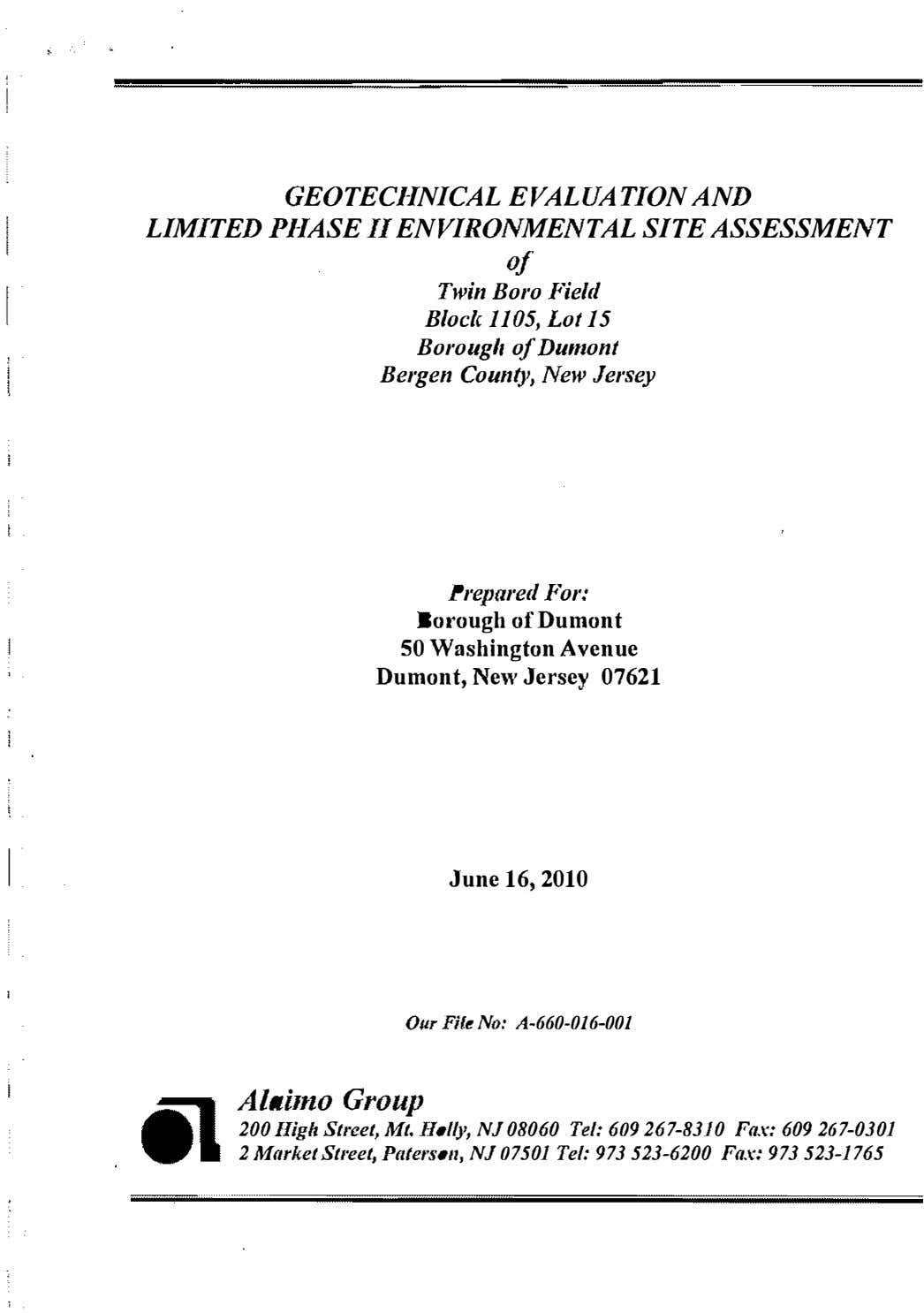 GEOTECHNICAL EVALUATION AND LIMITED PHASE II ENVIRONMENTAL SITE ASSESSMENT of Twin Boro Field Block 1105,