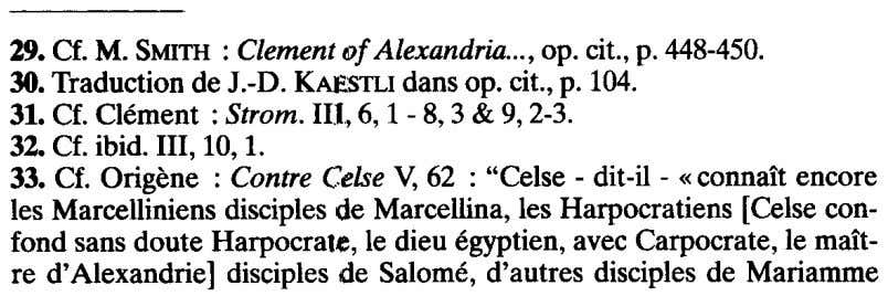 29. a. M. SMITH: Clementof Alexandria ,op. cit., p. 448-450. 30. Traduction de J.-D. KAESTLIdansop.