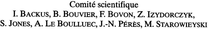 Comite scientifique I. BACKUS,B. BOUVIER,F. BOVON,Z. IZYDORCZYK,S.