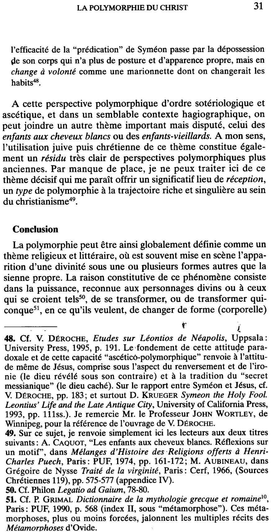 "LA POLYMORPHIE DU CHRIST l'efficacite de la ""predication"" de Symeonpassepar la depossession ~e son corps"