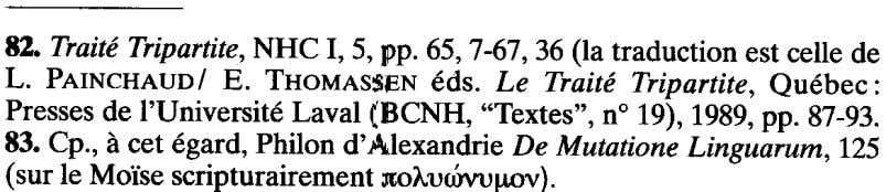 82. Traite Tripartite,NHC I, 5,pp. 65,7-67,36 (Ia traduction estcelie de L. PAINCHAUDIE. THOMASSENeds. Le Traite