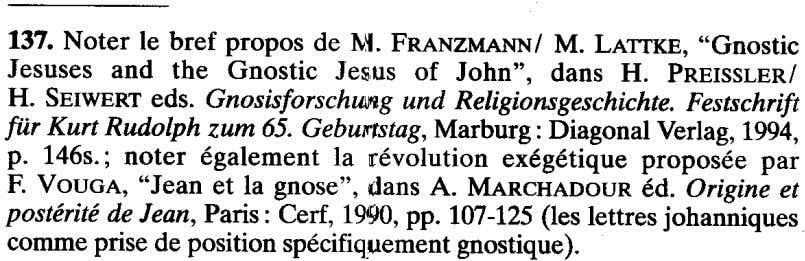 "137. Noter Ie bref propos de ~~.FRANZMANNIM. LATrKE, ""Gnostic Jesuses and the Gnostic Je$Us of"
