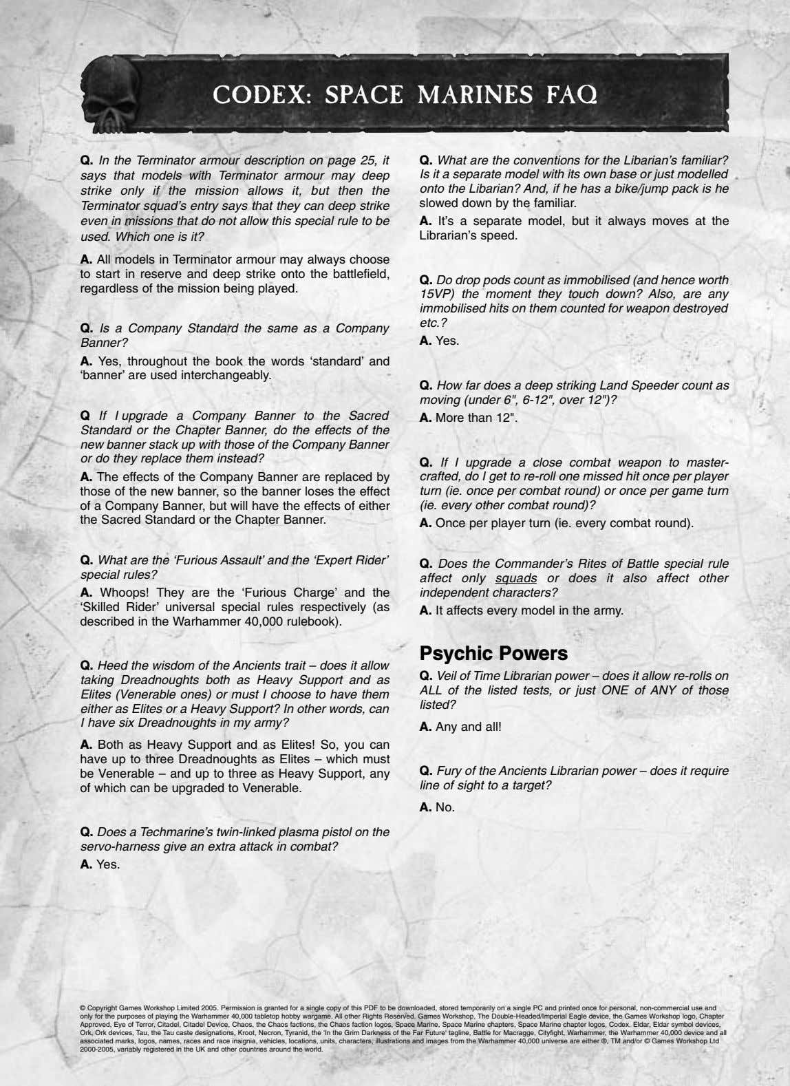 CODEX: SPACE MARINES FAQ Q. In the Terminator armour description on page 25, it Q.