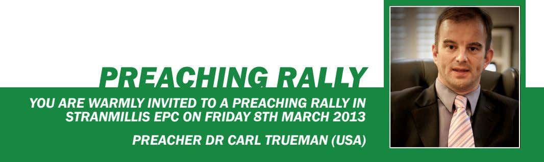 Preaching rally You are warmlY invited to a preaching rallY in StranmilliS epc on FridaY