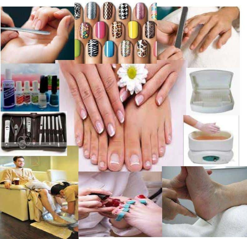 LESSON 1 Use of Nail Care Tools and Equipment LEARNING OUTCOMES: At the end of this