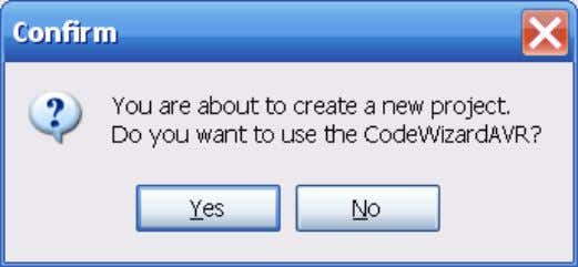 "3-2 will be displayed. Figure 3-2. Confirmation Dialog. Press ""Yes"" to use the CodeWizardAVR Automatic Program"