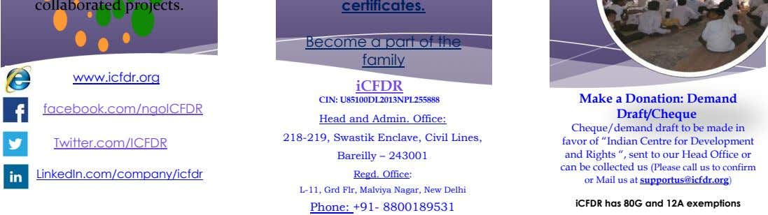 Become a part of the family www.icfdr.org iCFDR CIN: U85100DL2013NPL255888 facebook.com/ngoICFDR Make a Donation: