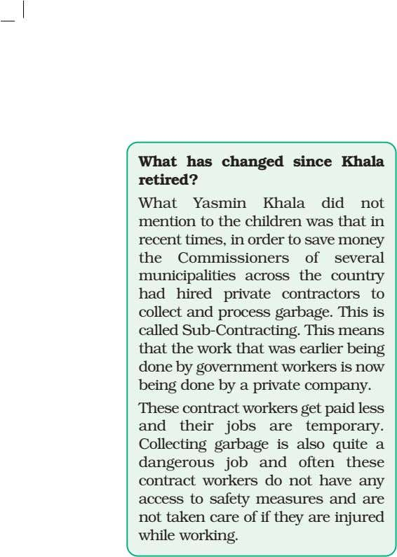 What has changed since Khala retired? What Yasmin Khala did not mention to the children
