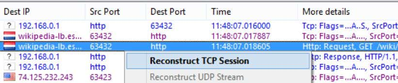 TCP Session from the pop-up menu as shown below: Reconstructing sessions works best for text-based protocols,