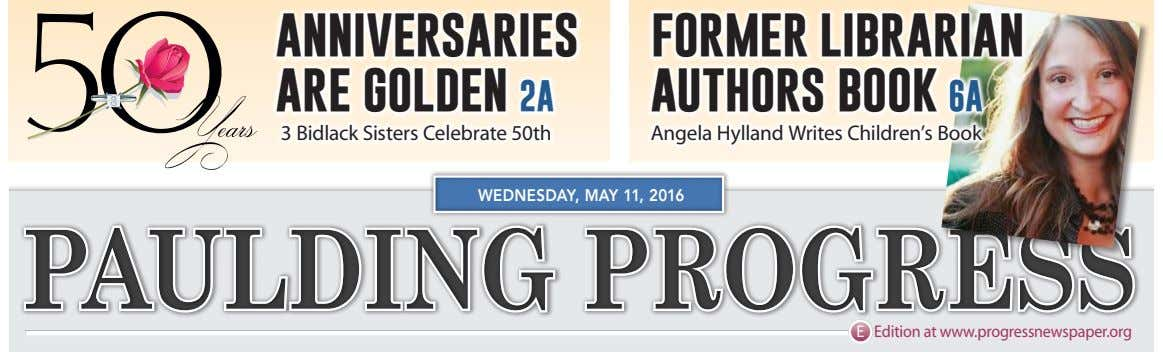 ANNIVERSARIES ARE GOLDEN 2A FORMER LIBRARIAN AUTHORS BOOK 6A 3 Bidlack Sisters Celebrate 50th Angela