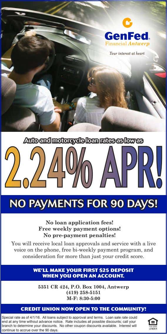Financial Antwerp Auto and motorcycle loan rates as low as 2.24%APR! NO PAYMENTS FOR 90