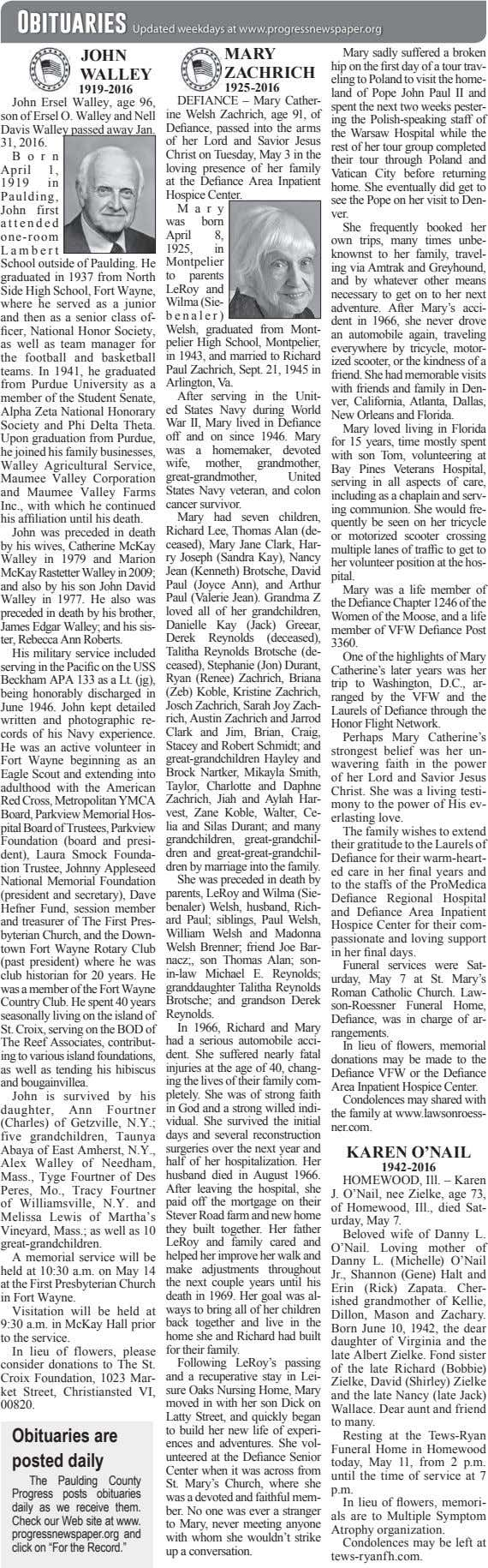 Obituaries Updated weekdays at www.progressnewspaper.org JOHN MARY Mary sadly suffered a broken WALLEY ZACHRICH
