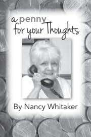 a penny for your Thoughts By Nancy Whitaker