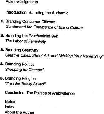 Acknowledgments Introduction: Branding the Authentic Branding the Postfeminist Self The Labor of Femininity Branding