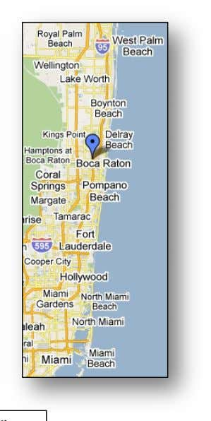these directions, please call our office 561-394-0024. APPROXIMATE DISTANCE FROM: Ft. Lauderdale / Hollywood