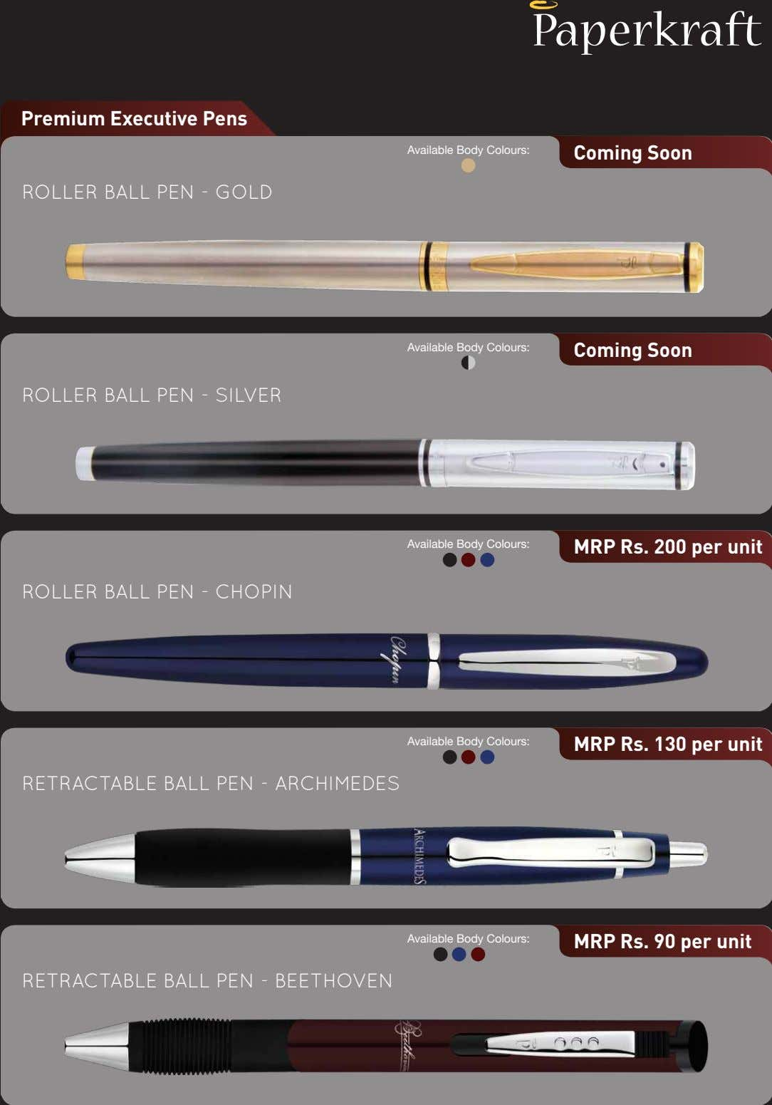 Premium Executive Pens Available Body Colours: Coming Soon ROLLER BALL PEN - GOLD Available Body