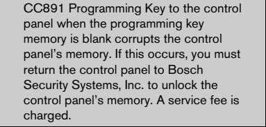 the control panel to Bosch Security Systems, Inc. to unlock the control panel's memory. A service