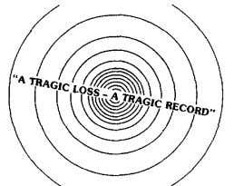 "NOTES Newspaper Article No. 8: ""A TRAGIC LOSS-A TRAGIC RECORD"" Source: ""The Maryland Fire & Rescue"