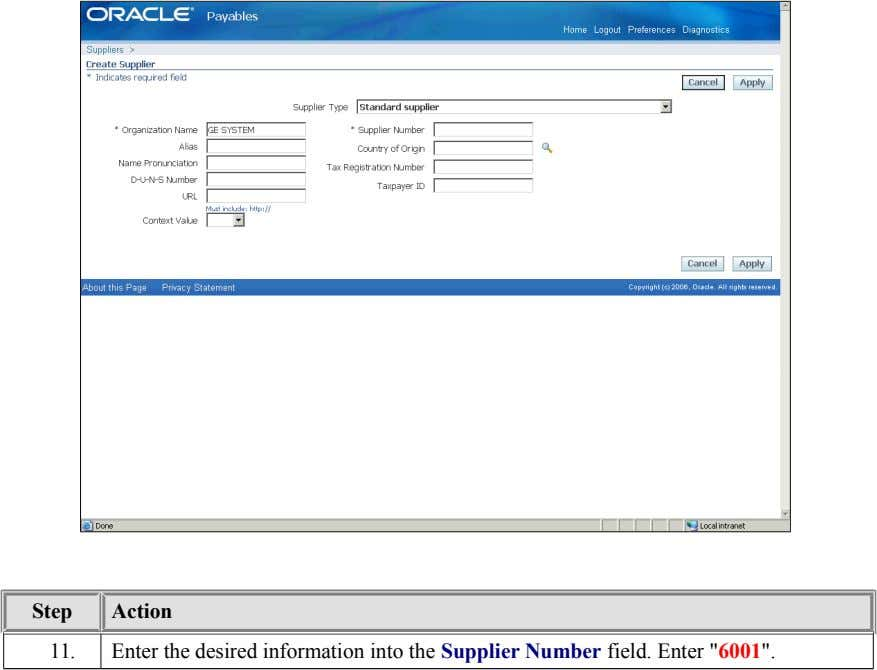 "Step Action 11. Enter the desired information into the Supplier Number field. Enter ""6001""."