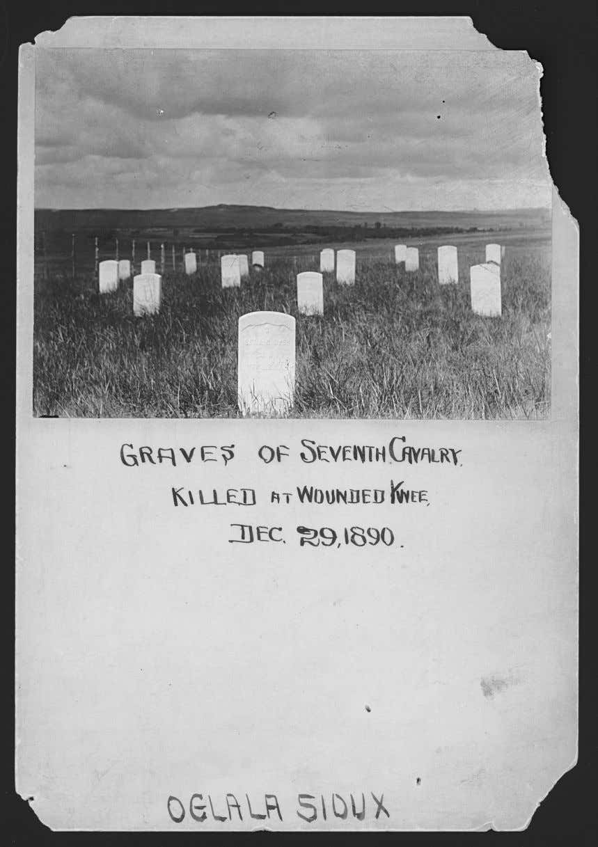 Figure 3.1 Graves of Seventh Cavalrymen killed at Wounded Knee buried at Pine Ridge, ca.