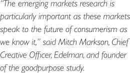 Page 6 GLOBAL 62% Emerging Markets Take the Lead More than 7 in 10 consumers In