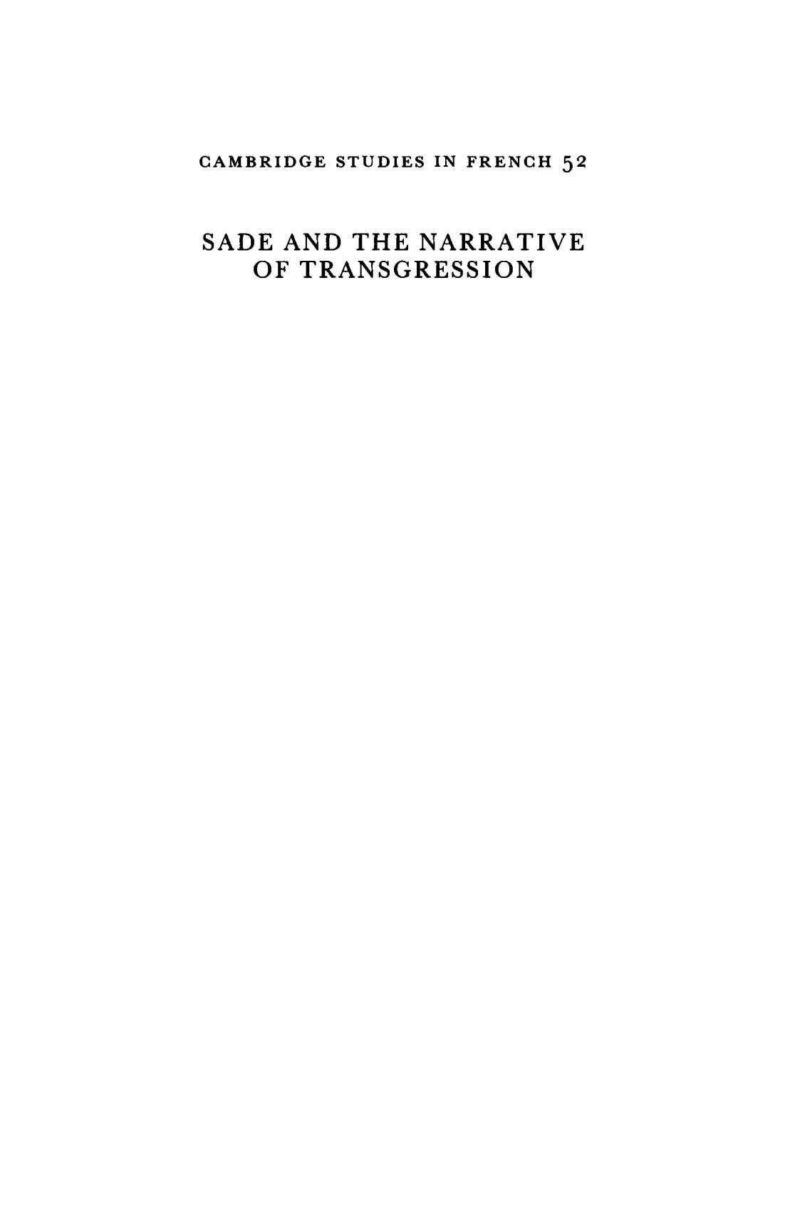 CAMBRIDGE STUDIES IN FRENCH 5 2 SADE AND THE NARRATIVE OF TRANSGRESSION