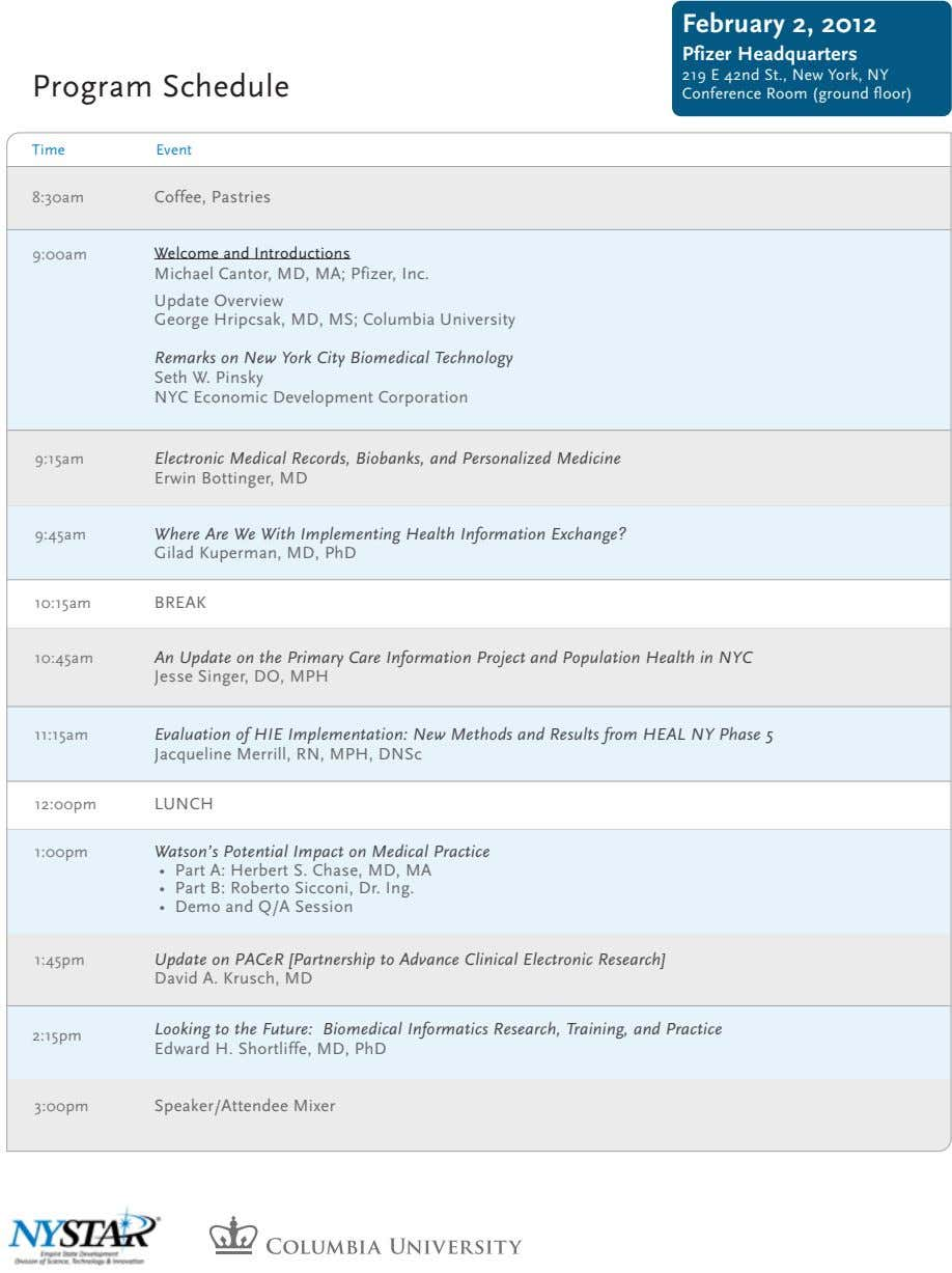 February 2, 2012 Pfizer Headquarters Program Schedule 219 E 42nd St., New York, NY Conference