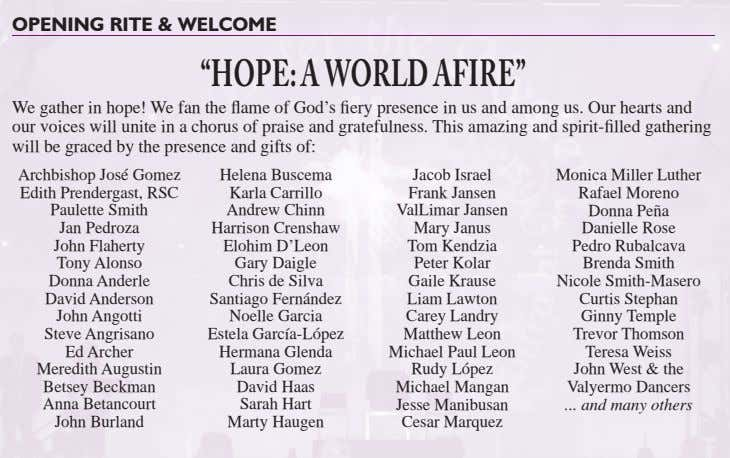 "OPENING RITE & WELCOME ""HOPE:AWORLDAFIRE"" We gather in hope! We fan the fl ame of"