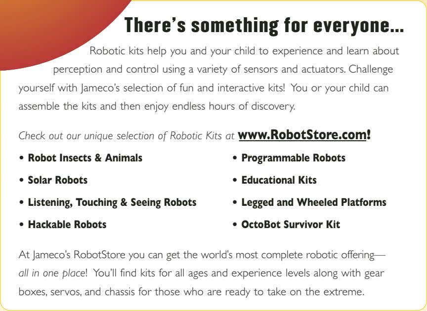 There's something for everyone… Robotic kits help you and your child to experience and learn