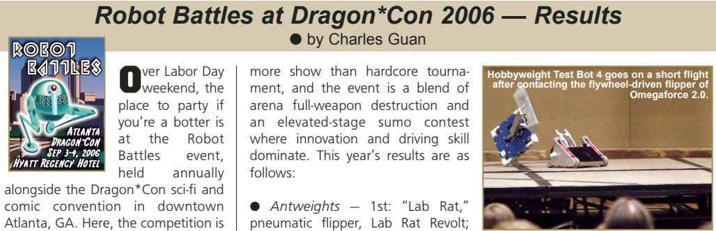 Robot Battles at Dragon*Con 2006 — Results ● by Charles Guan O ver Labor Day